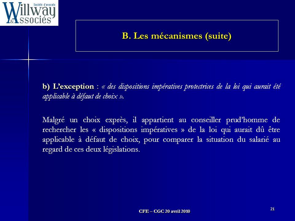 B. Les mécanismes (suite)