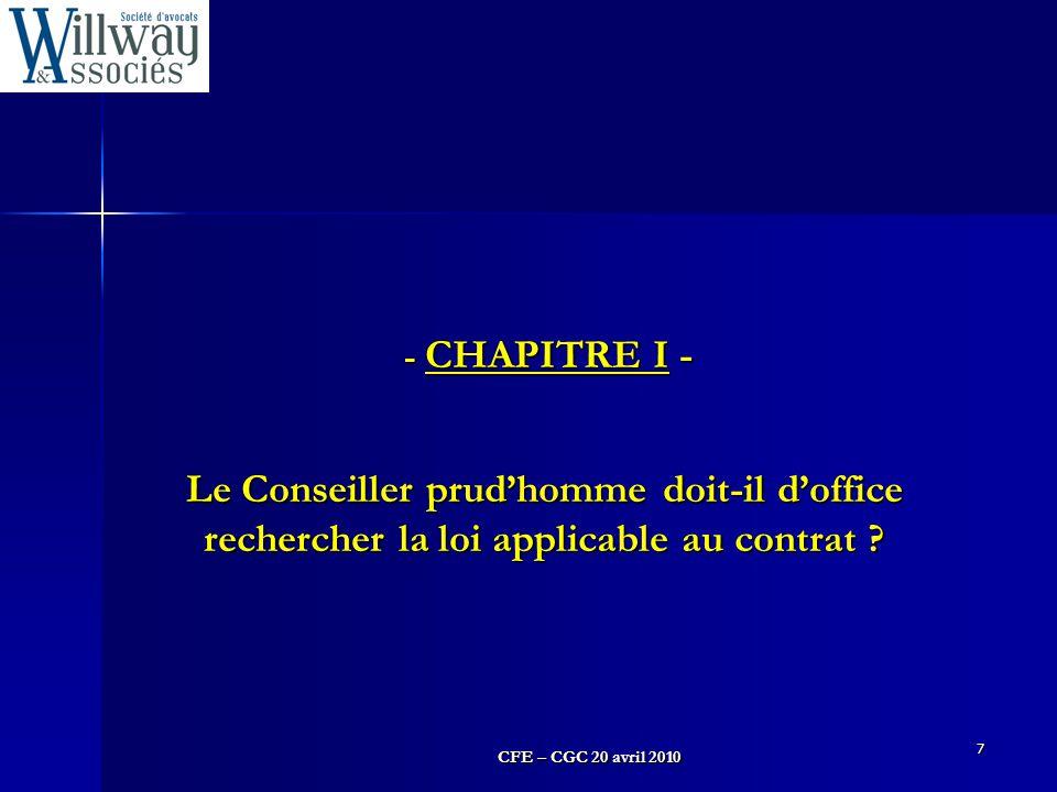 - CHAPITRE I - Le Conseiller prud'homme doit-il d'office rechercher la loi applicable au contrat
