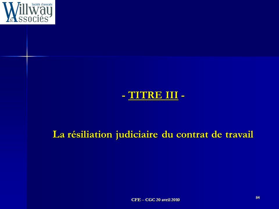 La résiliation judiciaire du contrat de travail