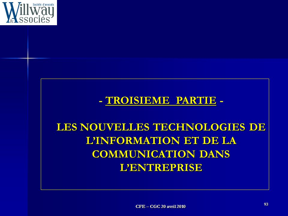 - TROISIEME PARTIE - LES NOUVELLES TECHNOLOGIES DE L'INFORMATION ET DE LA COMMUNICATION DANS L'ENTREPRISE.