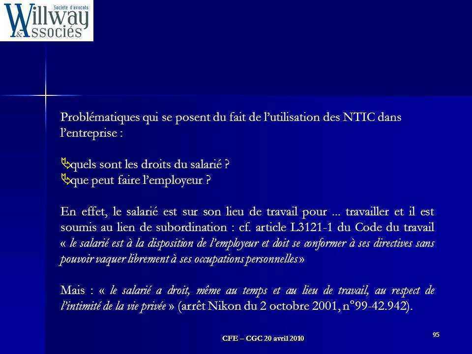 Problématiques qui se posent du fait de l'utilisation des NTIC dans l'entreprise :