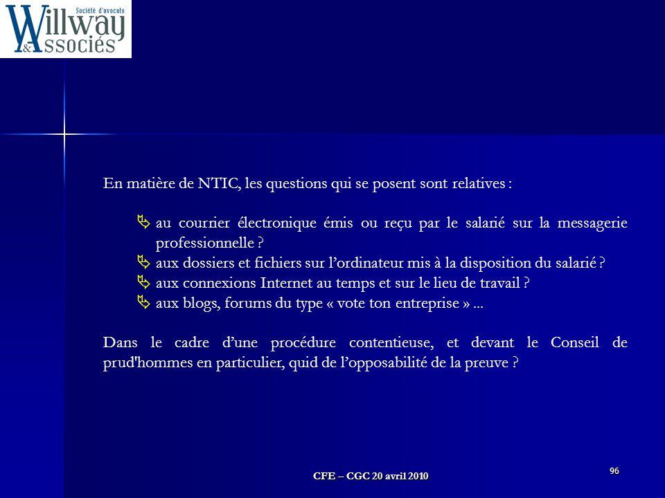 En matière de NTIC, les questions qui se posent sont relatives :