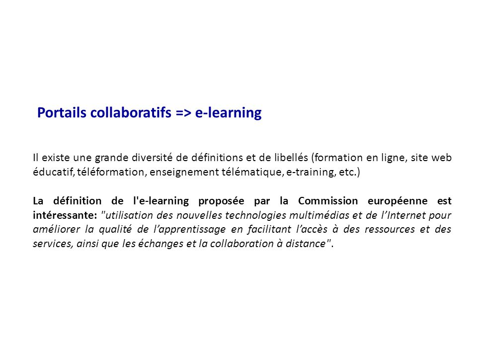 Portails collaboratifs => e-learning