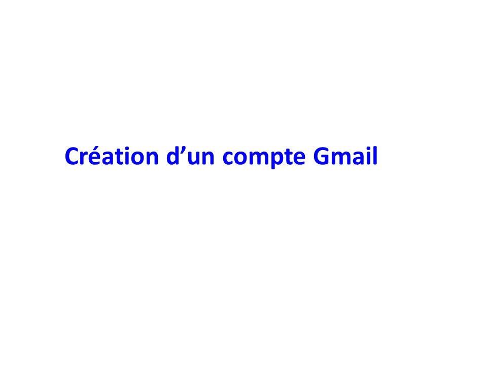 Création d'un compte Gmail