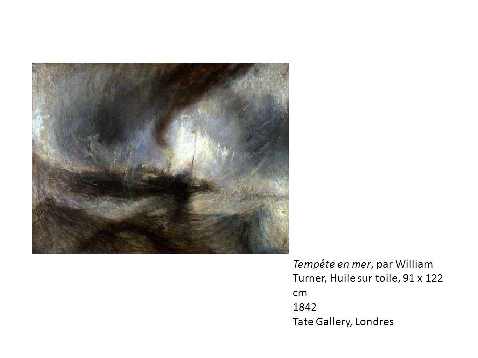 Tempête en mer, par William Turner, Huile sur toile, 91 x 122 cm 1842
