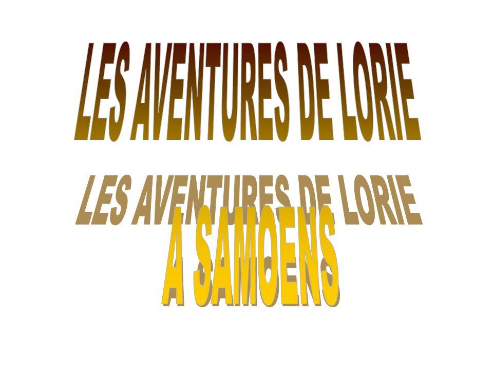 LES AVENTURES DE LORIE A SAMOENS