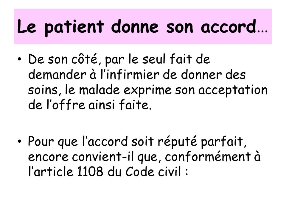 Le patient donne son accord…