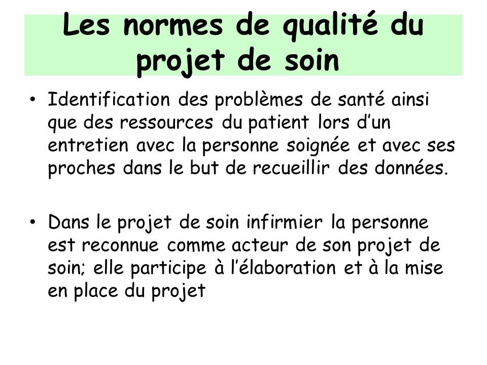Les normes de qualité du projet de soin