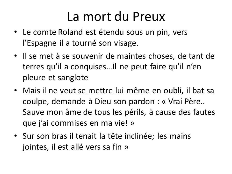 La mort du PreuxLe comte Roland est étendu sous un pin, vers l'Espagne il a tourné son visage.