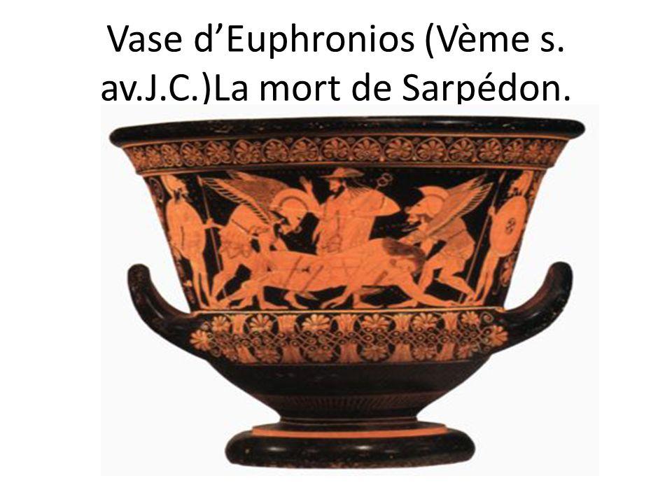 Vase d'Euphronios (Vème s. av.J.C.)La mort de Sarpédon.