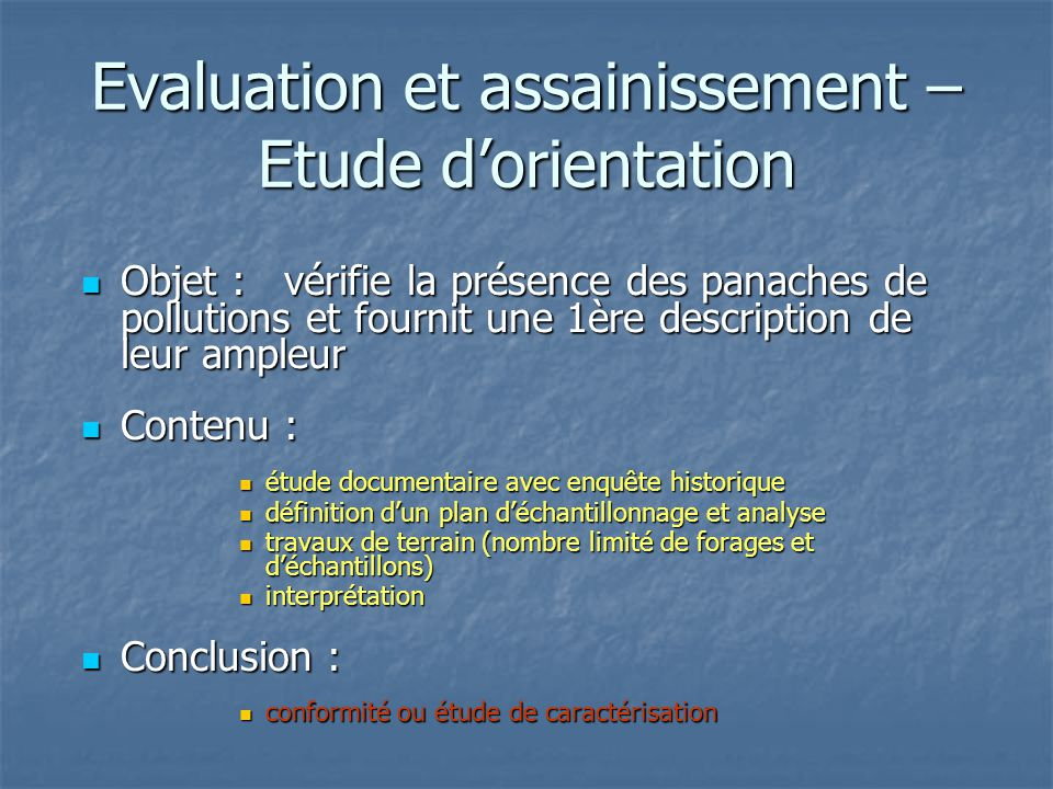 Evaluation et assainissement – Etude d'orientation