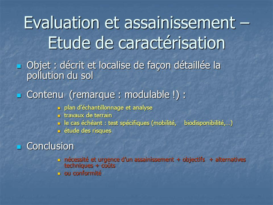 Evaluation et assainissement – Etude de caractérisation