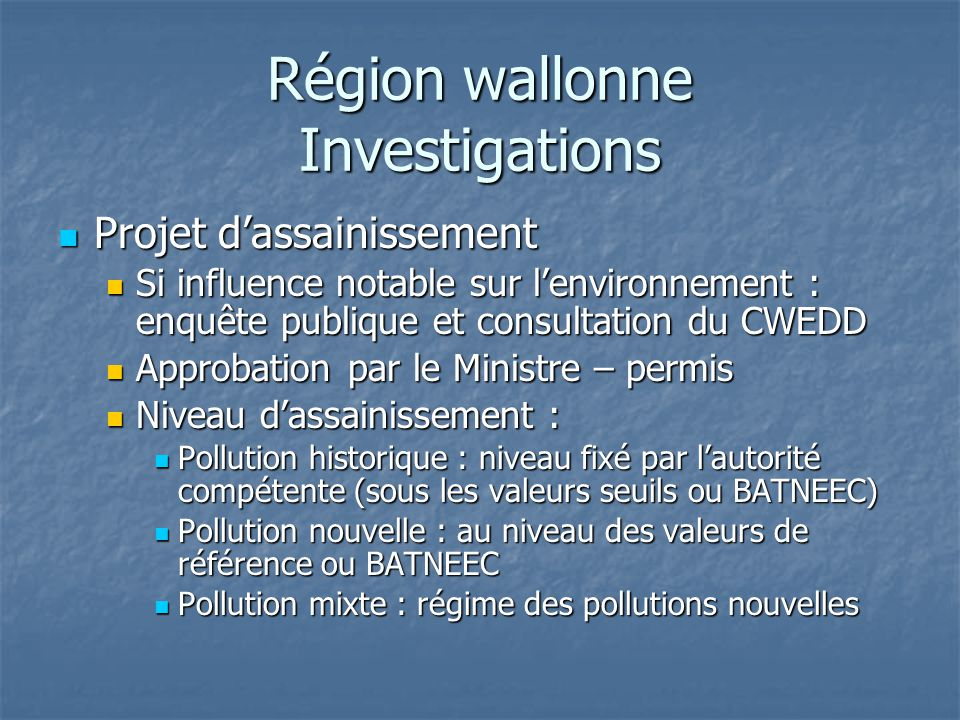 Région wallonne Investigations