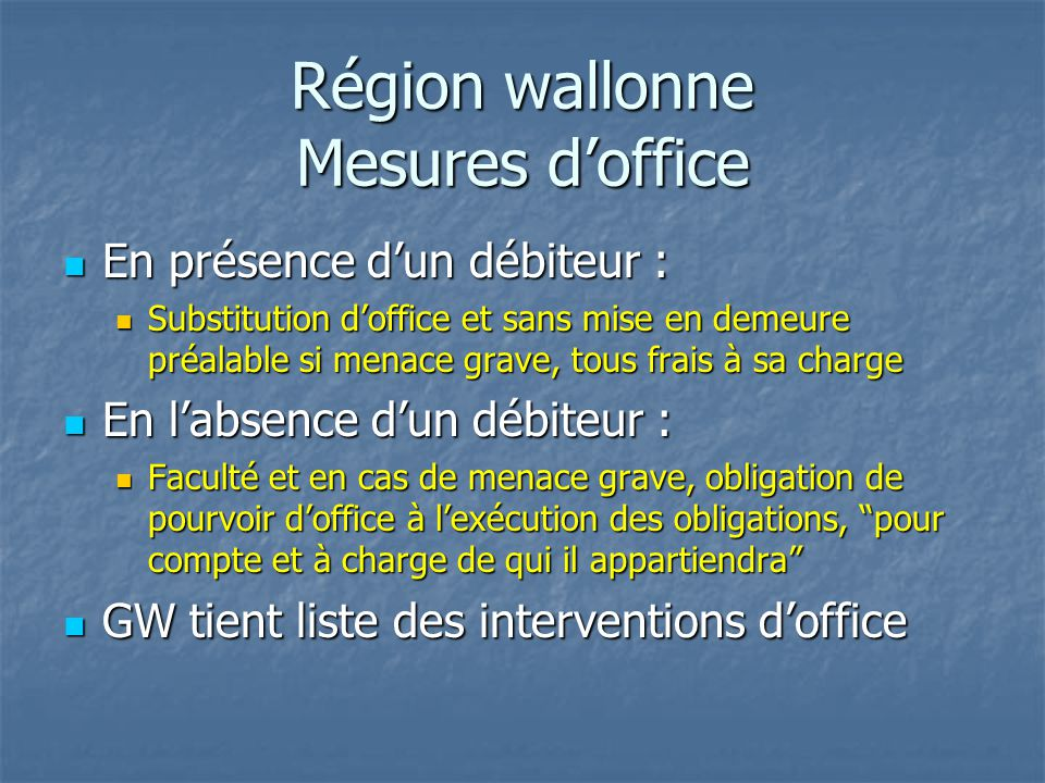 Région wallonne Mesures d'office