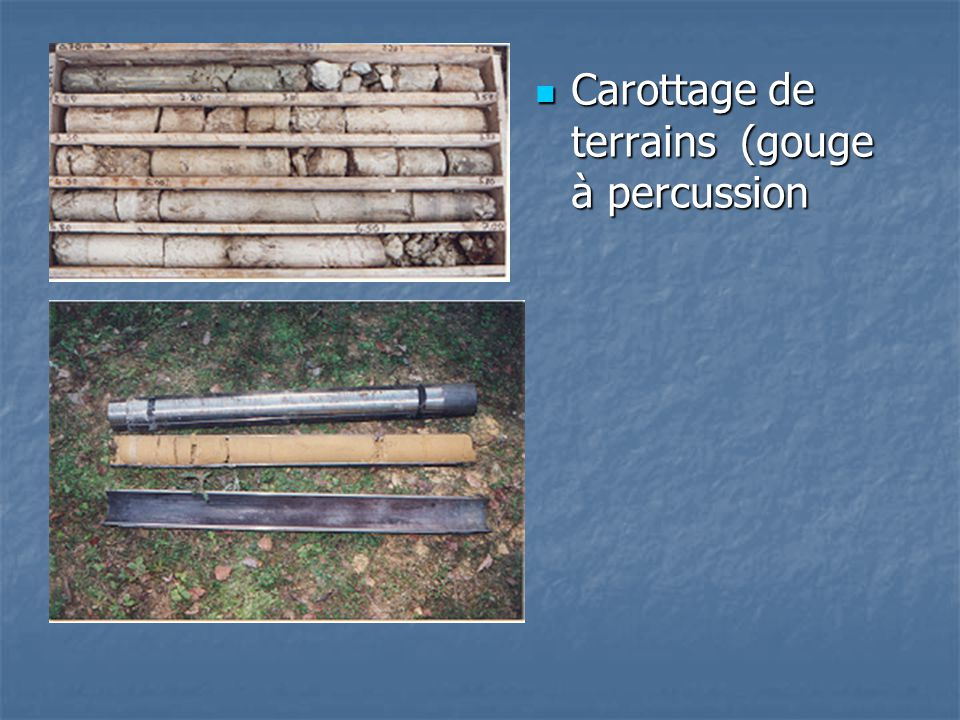Carottage de terrains (gouge à percussion