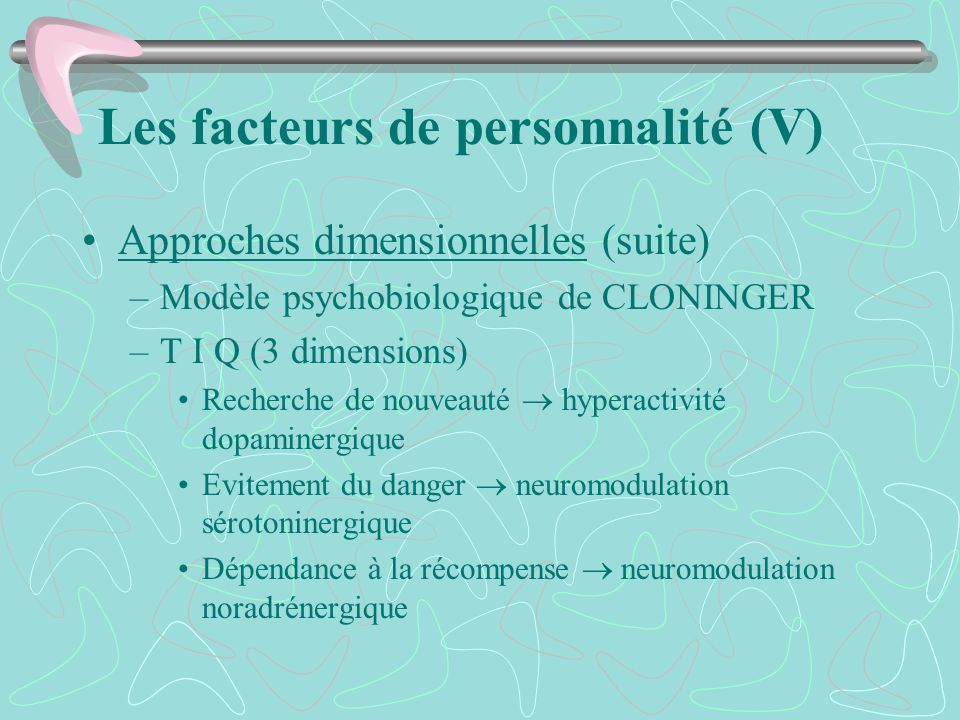 Les facteurs de personnalité (V)