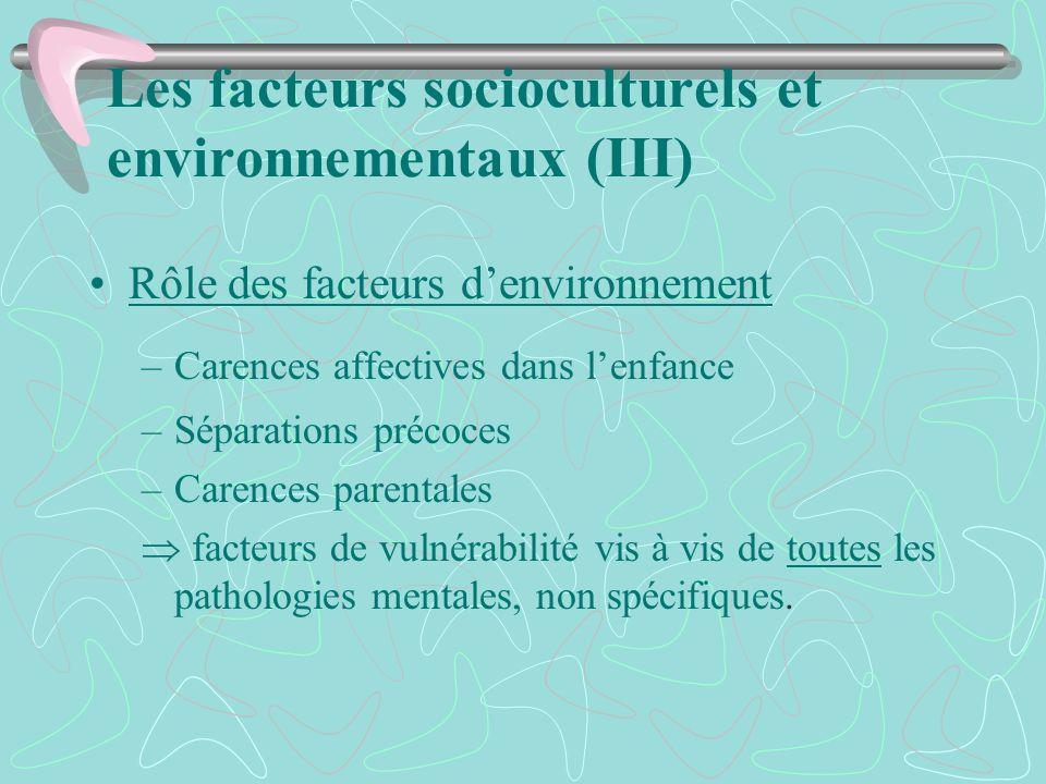 Les facteurs socioculturels et environnementaux (III)