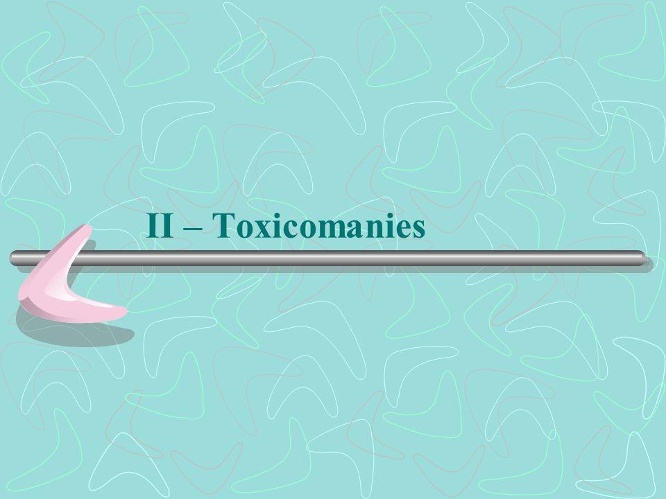 II – Toxicomanies
