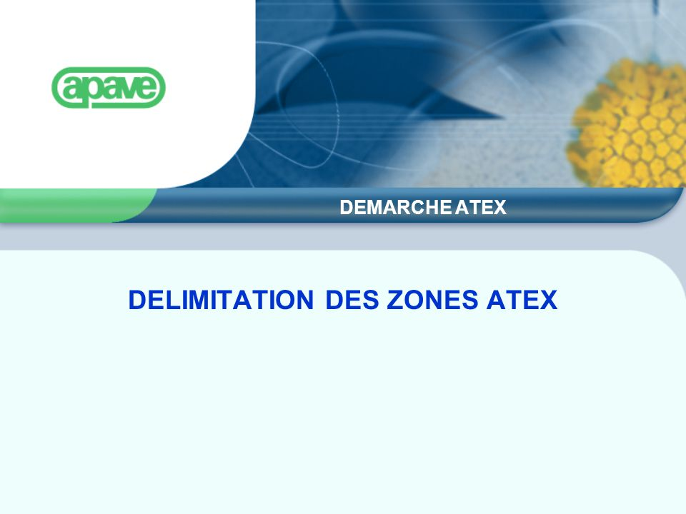 DELIMITATION DES ZONES ATEX
