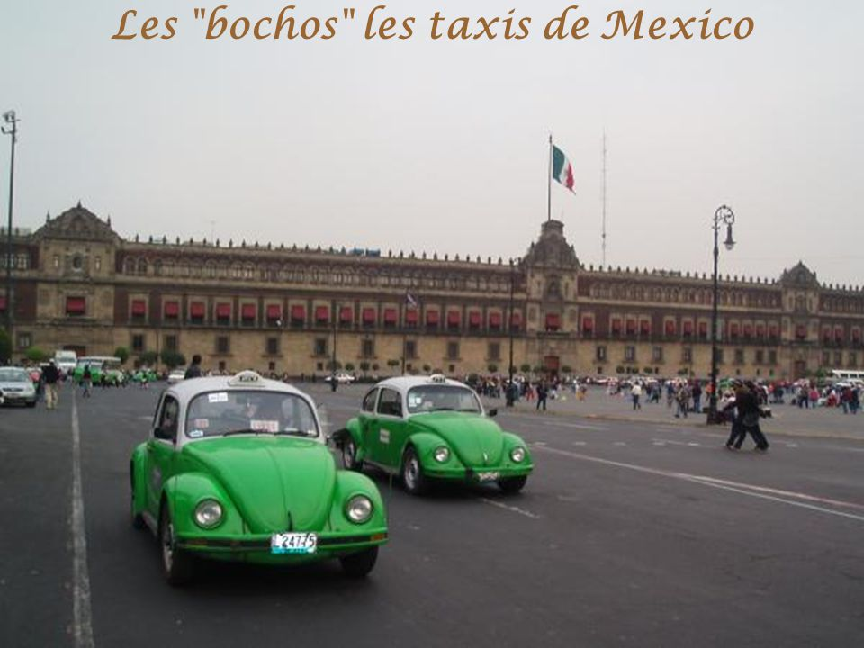 Les bochos les taxis de Mexico