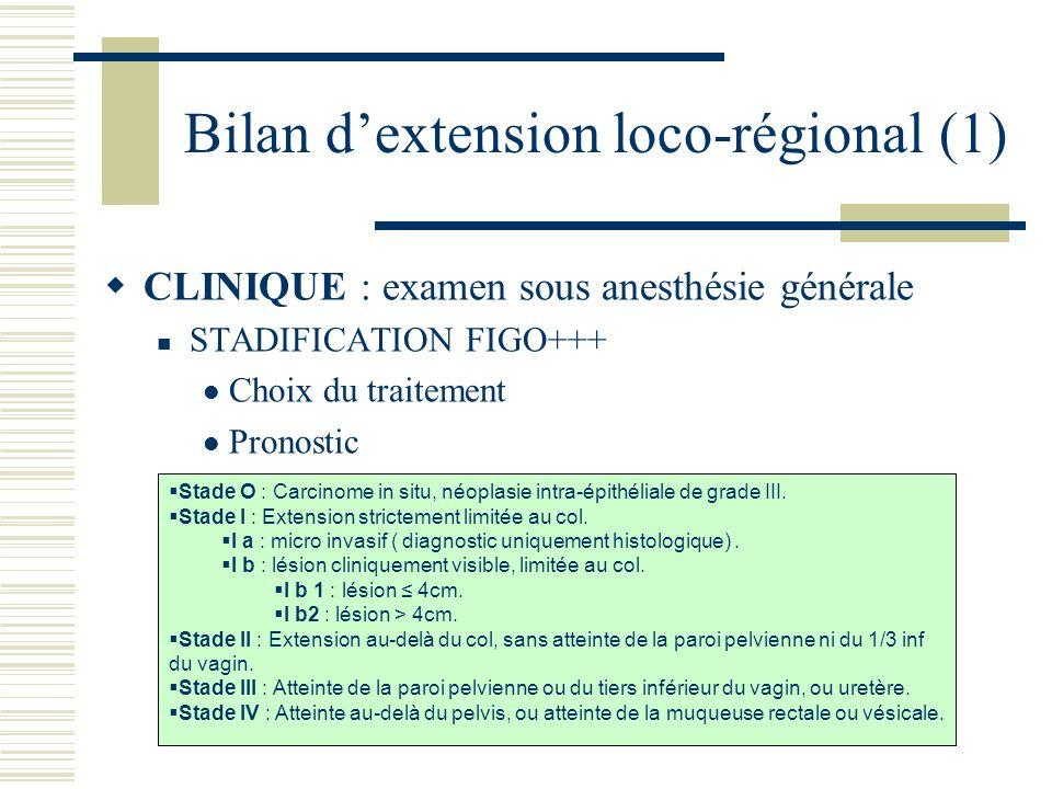 Bilan d'extension loco-régional (1)