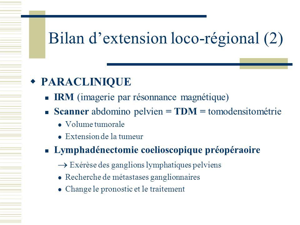 Bilan d'extension loco-régional (2)