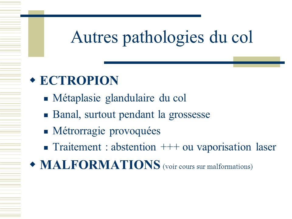 Autres pathologies du col