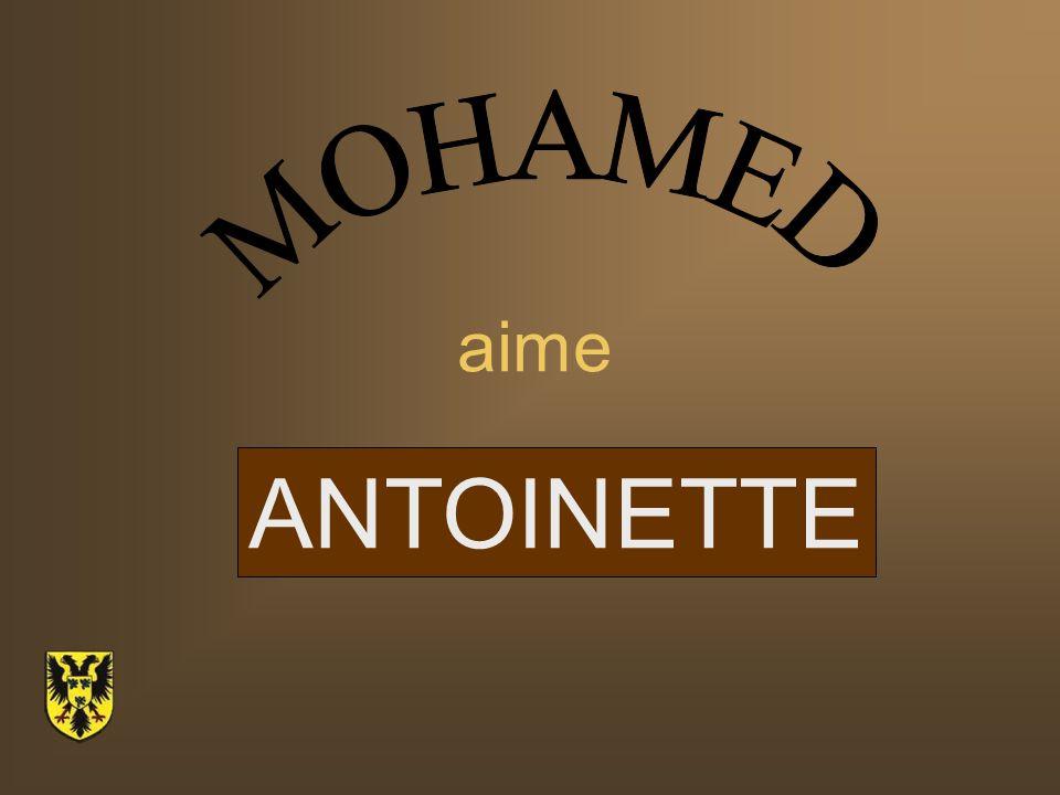MOHAMED aime ANTOINETTE