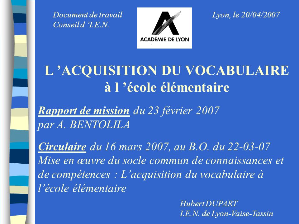L 'ACQUISITION DU VOCABULAIRE