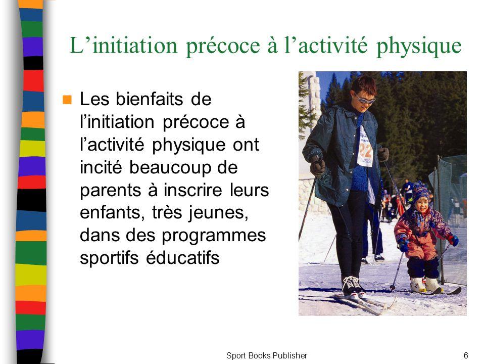 L'initiation précoce à l'activité physique