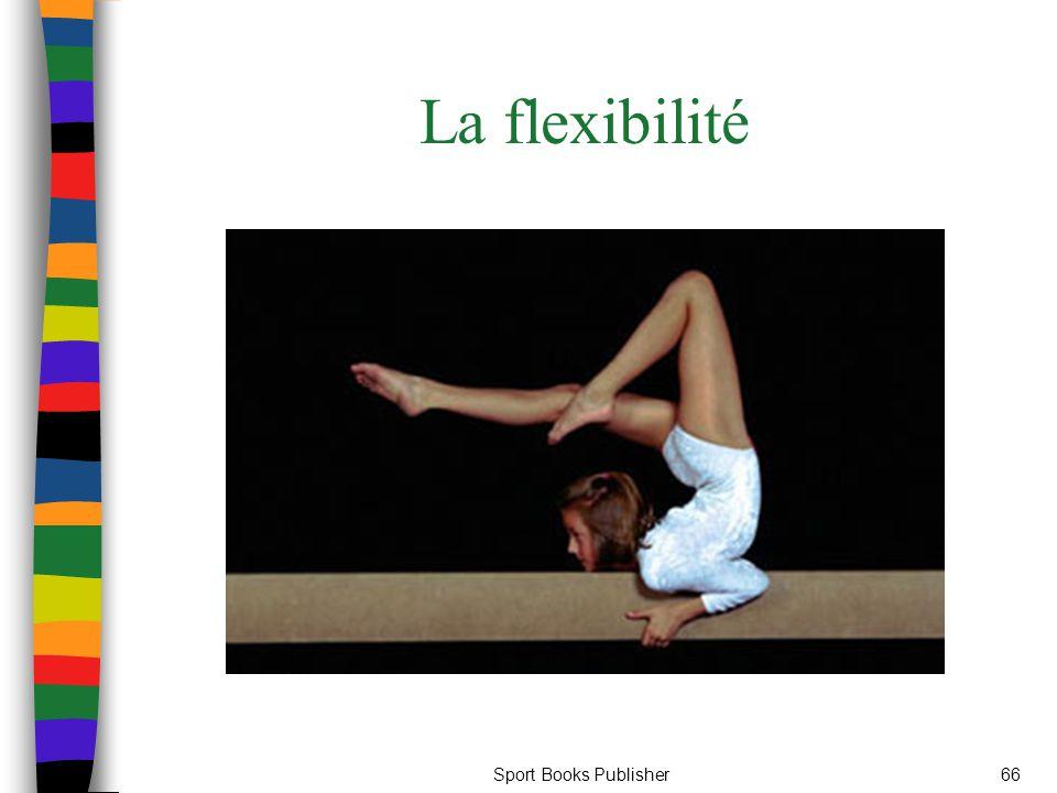 La flexibilité Sport Books Publisher