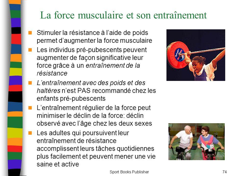 La force musculaire et son entraînement