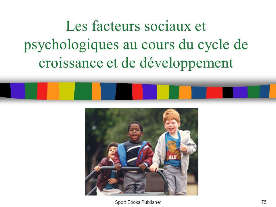 Les facteurs sociaux et psychologiques au cours du cycle de croissance et de développement