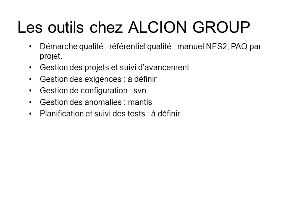 Les outils chez ALCION GROUP
