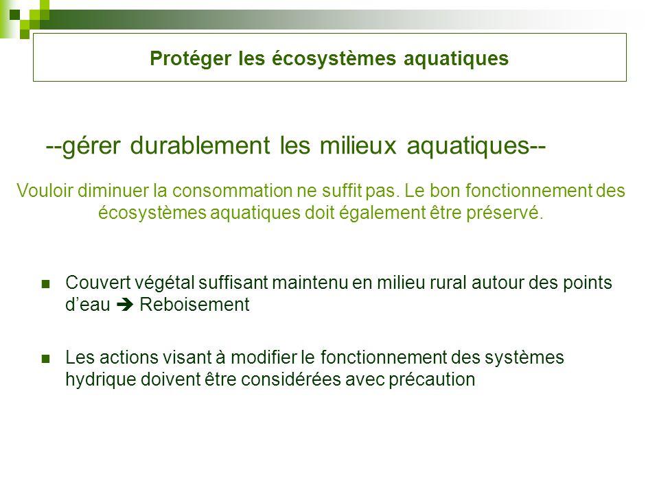 Protéger les écosystèmes aquatiques