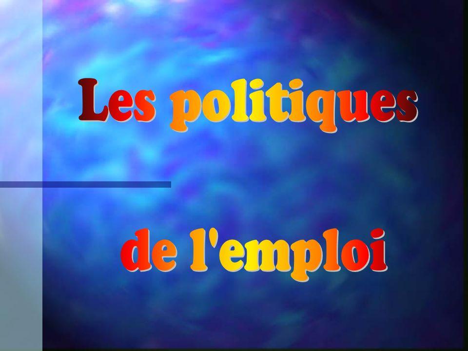 Les politiques de l emploi