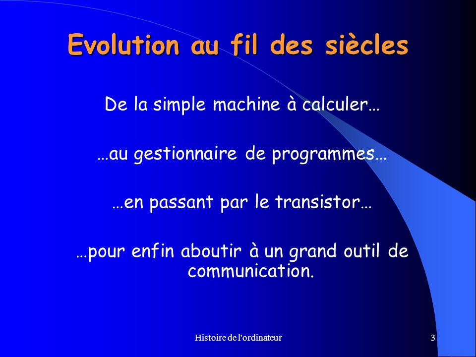 Evolution au fil des siècles