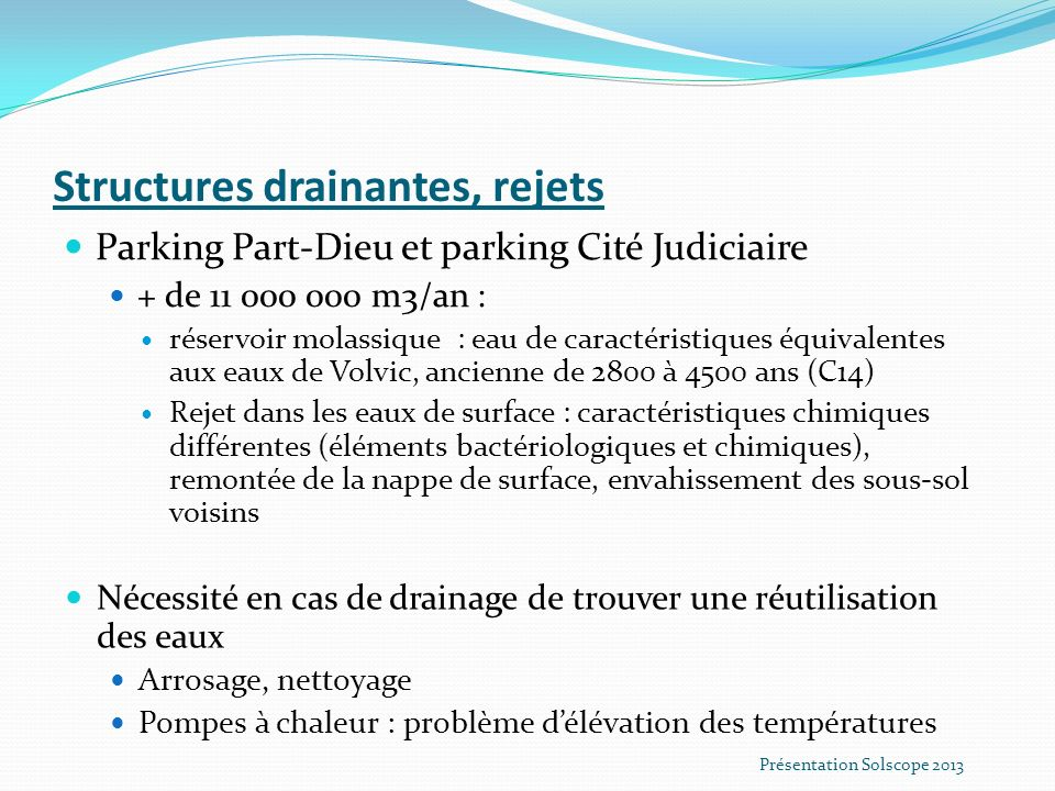 Structures drainantes, rejets