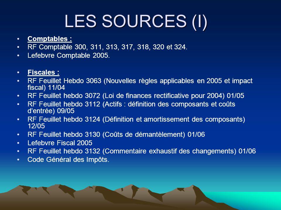 LES SOURCES (I) Comptables :