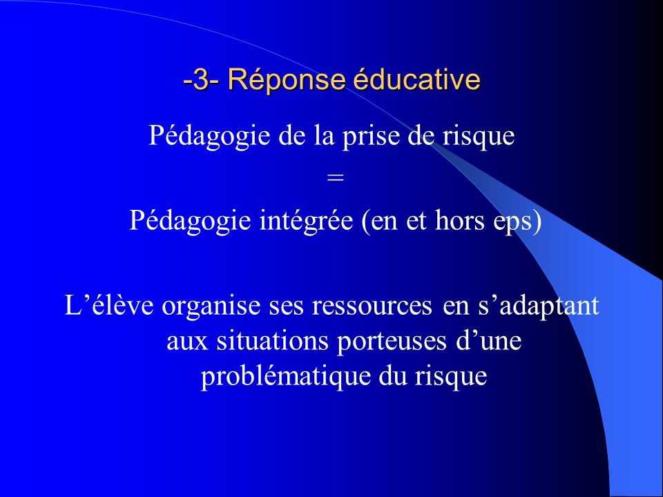 -3- Réponse éducative