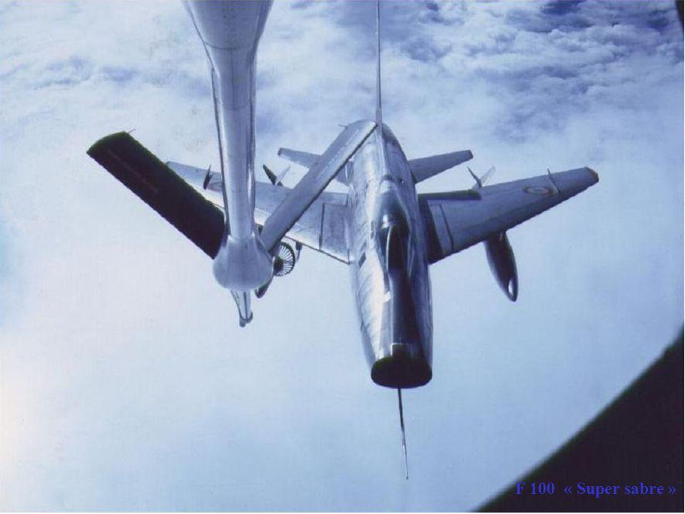 F 100 FAF C135 FR F 100 « Super sabre »