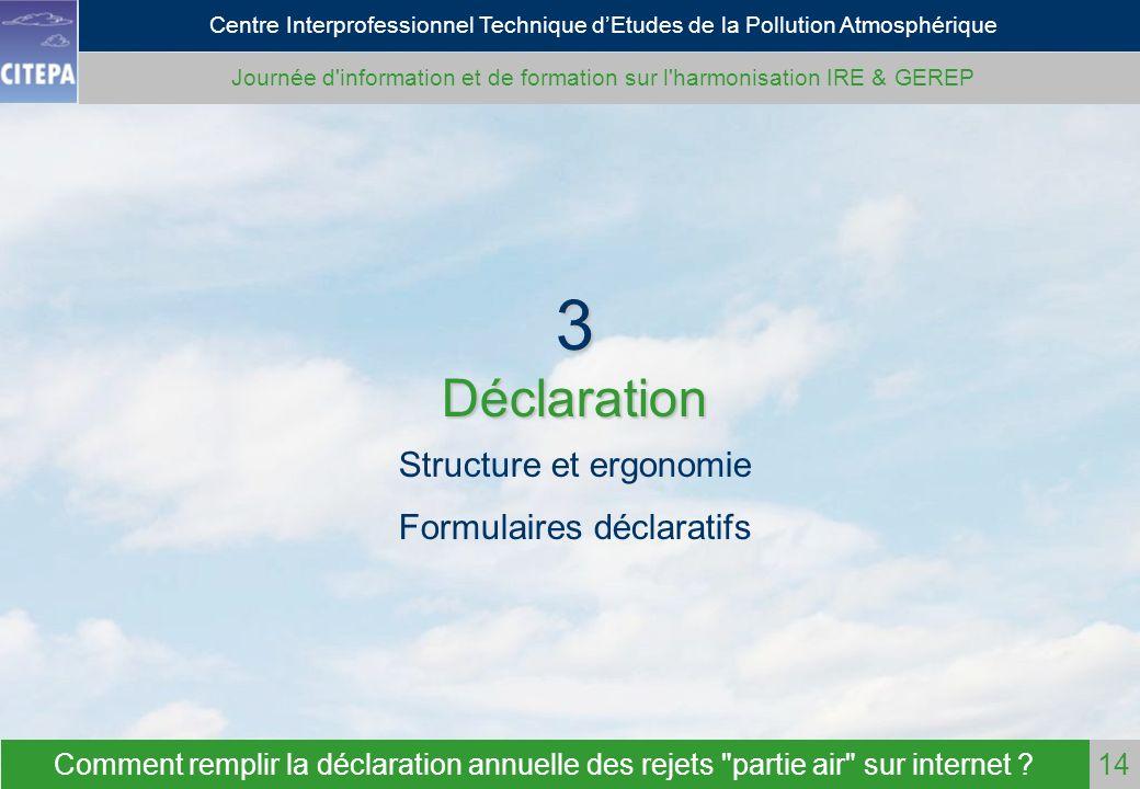 3 Déclaration Structure et ergonomie Formulaires déclaratifs