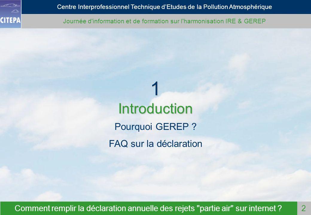 Journée d information et de formation sur l harmonisation IRE & GEREP