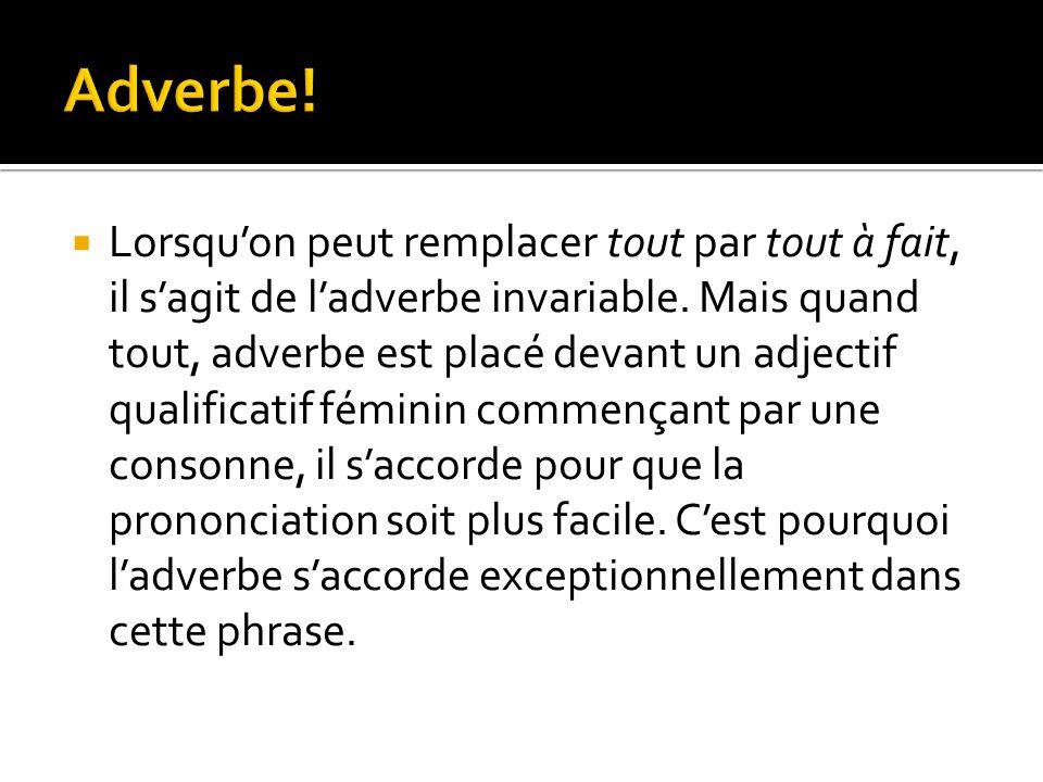 Adverbe!