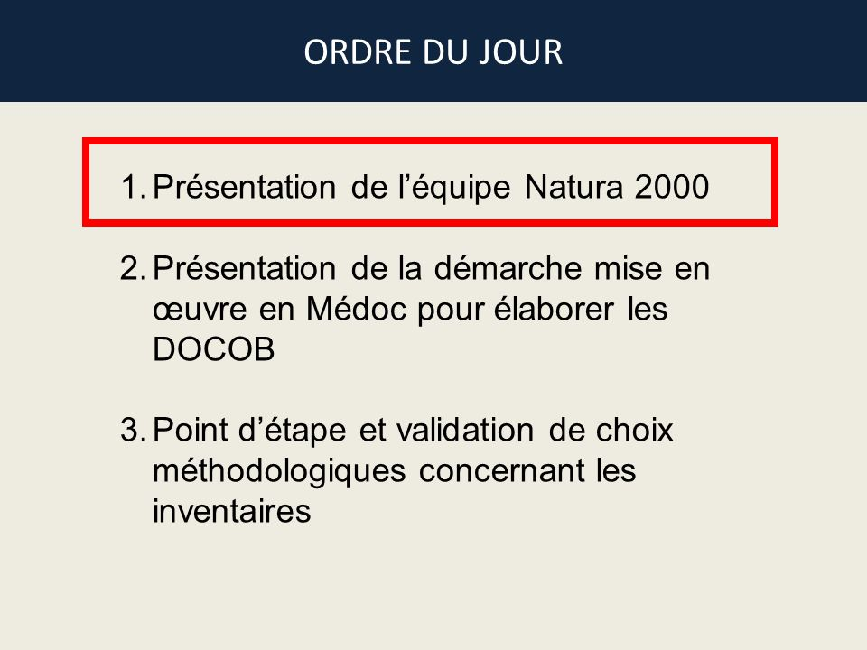 ORDRE DU JOUR Présentation de l'équipe Natura 2000