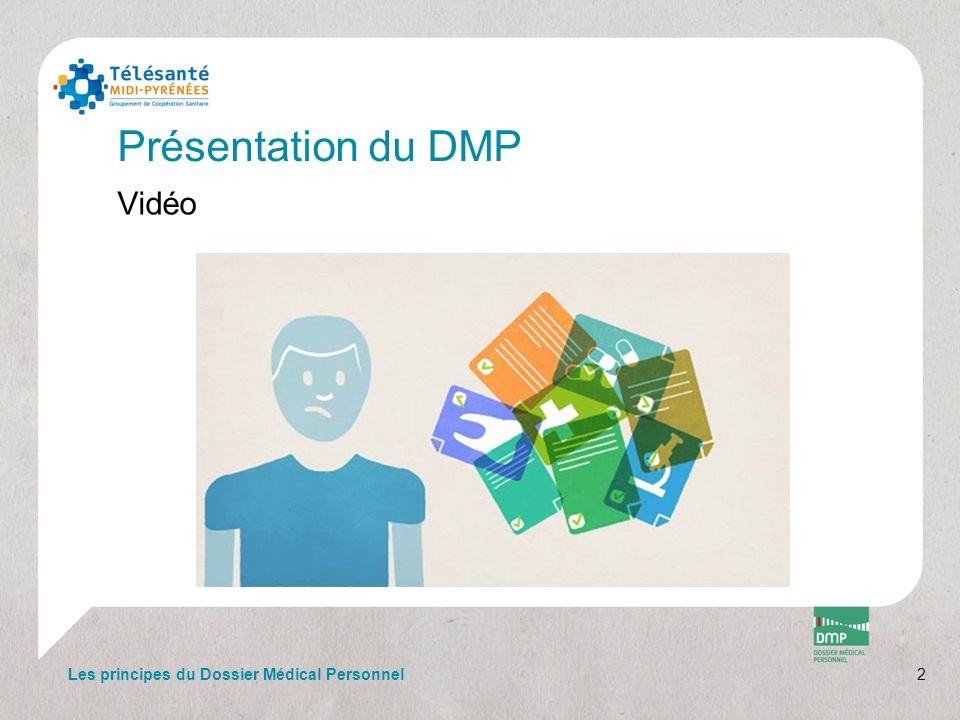 Présentation du DMP Vidéo Les principes du Dossier Médical Personnel