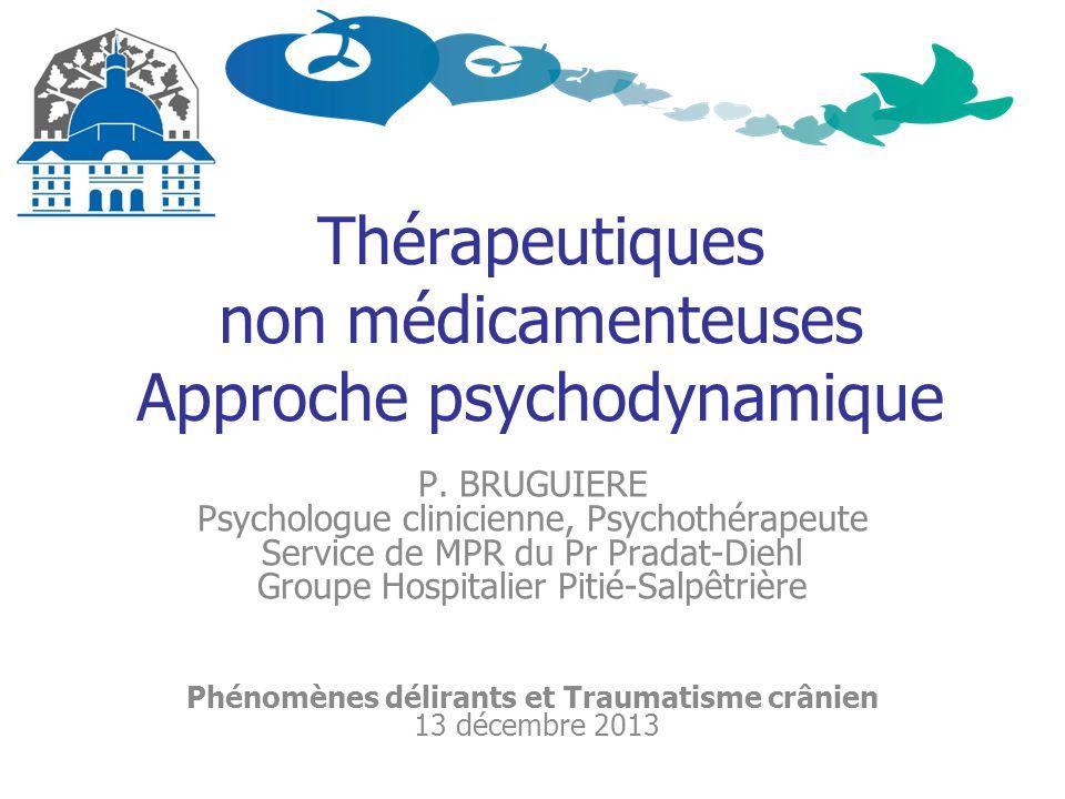 Thérapeutiques non médicamenteuses Approche psychodynamique