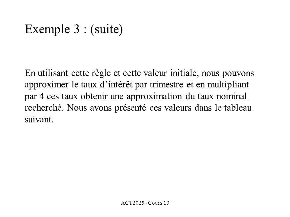 Exemple 3 : (suite)