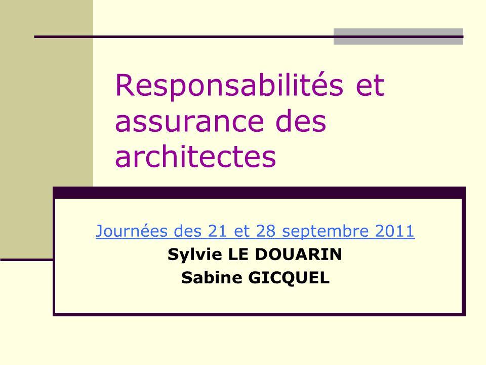 Responsabilités et assurance des architectes