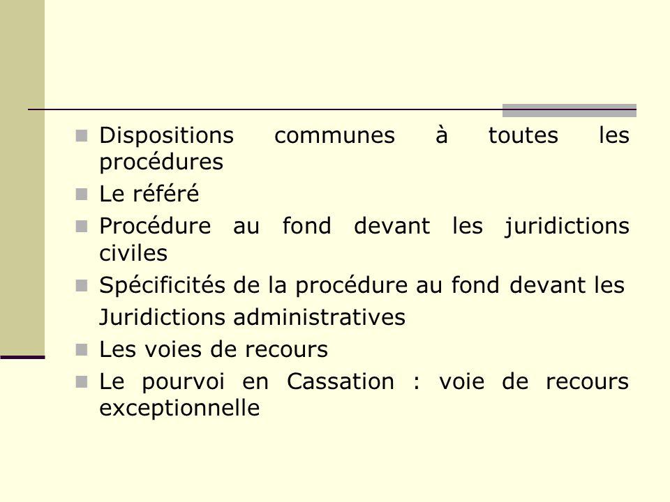 Dispositions communes à toutes les procédures